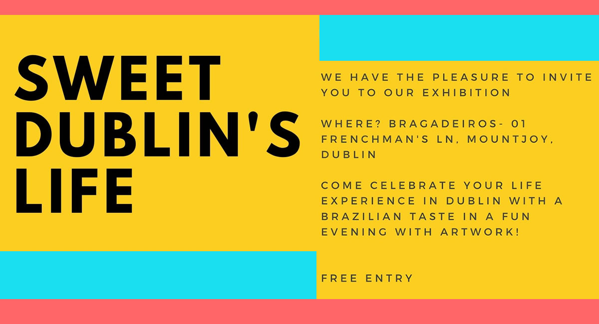 Sweet Dublin's Life – the Exhibition
